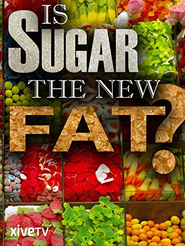(Is Sugar the New Fat?)