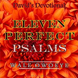 Eleven Perfect Psalms
