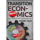 Transition Economics: The Science of Sustainability (Volume 1)