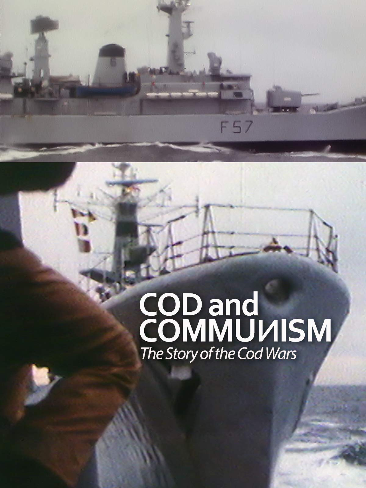 Cod and Communism - The Story of the Cod Wars on Amazon Prime Video UK