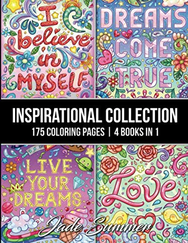 (Inspirational Collection: An Adult Coloring Book with 175 Coloring Pages of Inspirational Quotes, Motivational Sayings, Positive Affirmations, and)