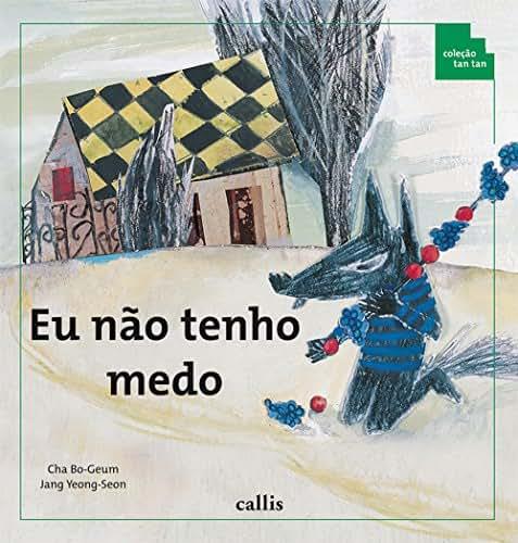 Eu não Tenho Medo (Em Portuguese do Brasil)