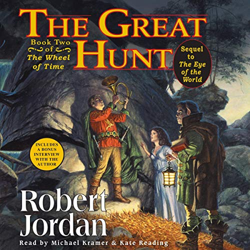 The Great Hunt: Book Two of The Wheel Of Time ()