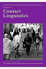 Contact Linguistics: An Introduction (Applied Linguistics Collection) Kindle Edition