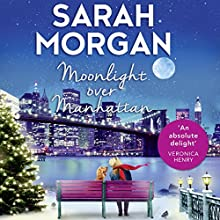 Moonlight over Manhattan Audiobook by Sarah Morgan Narrated by Jennifer Woodward