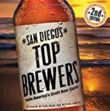 San Diego's Top Brewers, Bruce Glassman, 0981622232
