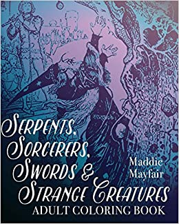 amazoncom serpents sorcerers swords and strange creatures adult coloring book colouring books for grown ups 9781523962990 coloring book books - Coloring Books For Grown Ups