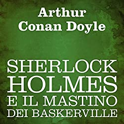 Sherlock Holmes e il mastino dei Baskerville [The Hound of the Baskervilles]
