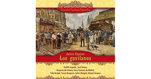 Amazon.com: Los gavilanes, Acto II: Tocad tamborileros ...