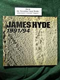 img - for James Hyde: 1991/94 book / textbook / text book