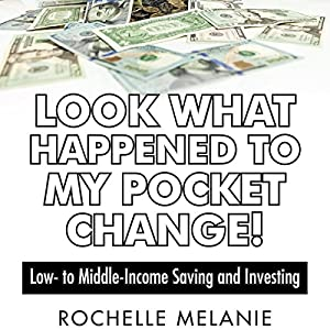 Look What Happened to My Pocket Change! Audiobook