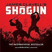 Shogun: The Epic Novel of Japan: The Asian Saga, Book 1 | James Clavell