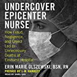 Undercover Epicenter Nurse: How