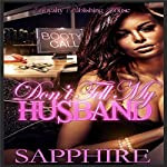 Don't Tell My Husband: BWWM Romance |  Sapphire