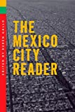 Mexico City An Opinionated Guide For The Curious Traveler