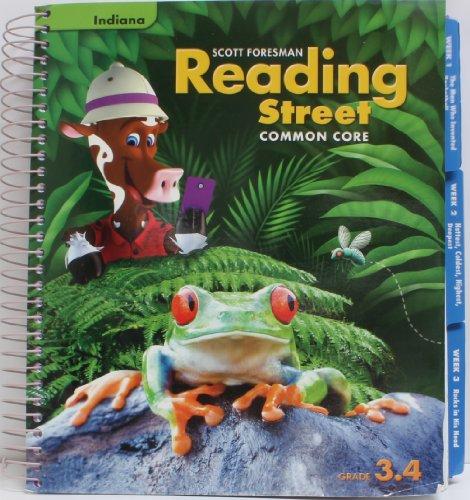 INDIANA EDITION - Reading Street Common Core 2013 Teachers Edition Third Grade 3.4