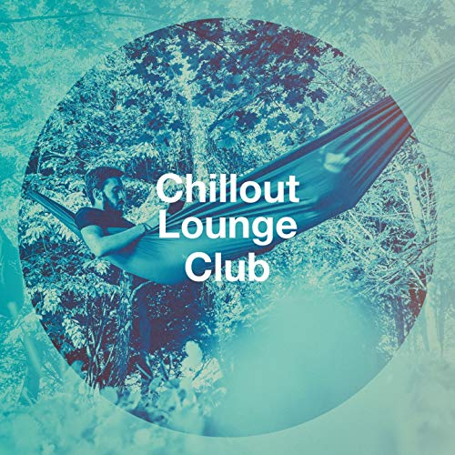Chillout Lounge Club