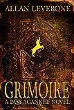 Grimoire: A Paskagankee Novel
