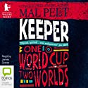Keeper Audiobook by Mal Peet Narrated by James Goode