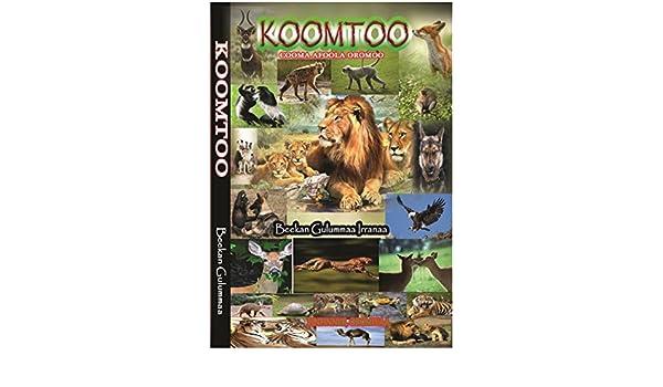 Amazon com: KOOMTOO: Cooma Afoola Oromoo eBook: Beekan