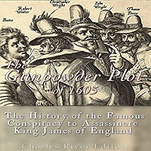 The Gunpowder Plot of 1605 Audiobook