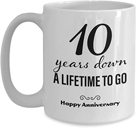 10th Wedding Anniversary Mug For Her Wedding Anniversary Present For Her 10 Years Down Coffee Mug Unique Cute For Girlfriend Wife Women Friend Marriage Cup Kitchen Dining