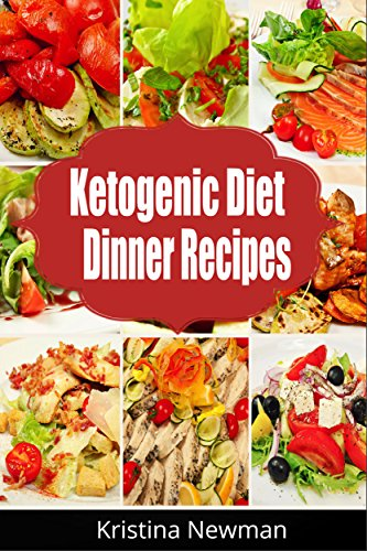 Ketogenic Diet Dinner Recipes 125 Quick Easy Low Carb Keto Meals