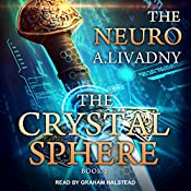 The Crystal Sphere: Neuro Series, Book 1 | Andrei Livadny