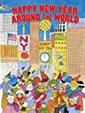 Happy New Year Around the World (Dover Holiday Coloring Book)