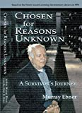 img - for Chosen for Reasons Unknown: A Survivor's Journey book / textbook / text book