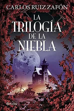 La Trilogía de la Niebla eBook: Zafón, Carlos Ruiz: Amazon.es ...