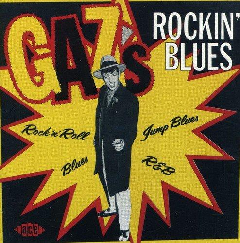Gaz's Rockin' Blues - Can Gaz