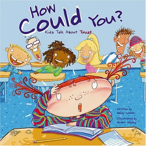 How Could You?: Kids Talk About Trust ebook