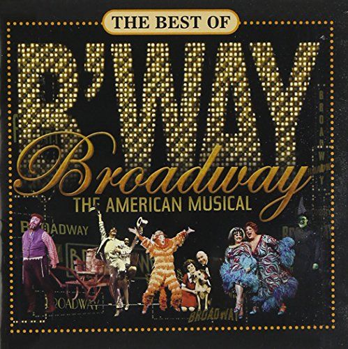 The Best of Broadway - The American Musical (PBS Series) Broadway Show Tunes