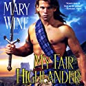 My Fair Highlander: English Tudor, Book 2 Audiobook by Mary Wine Narrated by Ray Chase