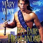 My Fair Highlander: English Tudor, Book 2 | Mary Wine