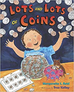 Lots And Lots Of Coins Margarette S. Reid