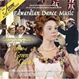 Anne of Green Gables: Edwardian Dance Music by Various Artists
