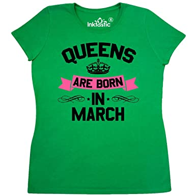 33c65999 Amazon.com: inktastic Queens Are Born In March Women's T-Shirt: Clothing