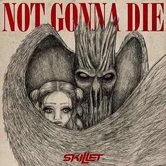 Not gonna die mp3 song download not gonna die not gonna die song.