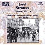 Strauss, Josef: Edition - Vol. 19
