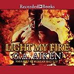Light My Fire: Dragon Kin, Book 7 | G.A. Aiken