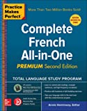 Practice Makes Perfect: Complete French All-in-One, Premium Second Edition