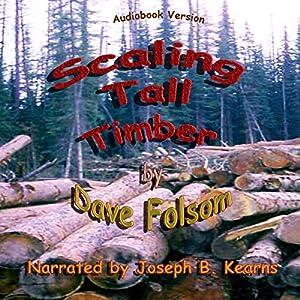 Scaling Tall Timber Audiobook
