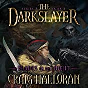 The Darkslayer, Book 2: Blades in the Night | Craig Halloran