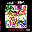 Almost Everyday [Explicit]