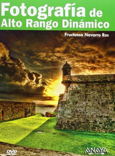 Descargar Libro Fotografía De Alto Rango Dinámico Fructuoso Navarro Ros
