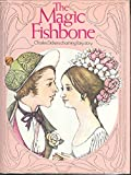 img - for The Magic Fishbone book / textbook / text book