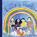 I Got a Rainbow, Hermida Gibson, 1425985327