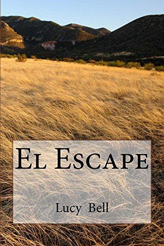 Descargar Libro El Escape Lucy Bell